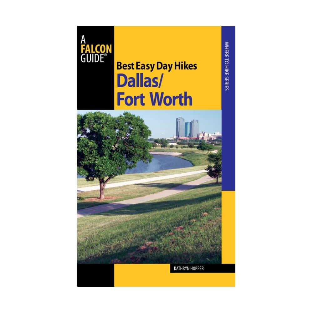 Best Easy Day Hikes Dallas Fort Worth by Kathryn Hopper FALCON