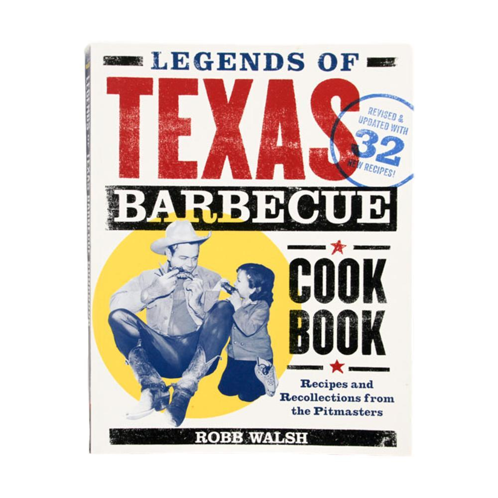 Legends Of Texas Barbecue Cookbook By Robb Walsh