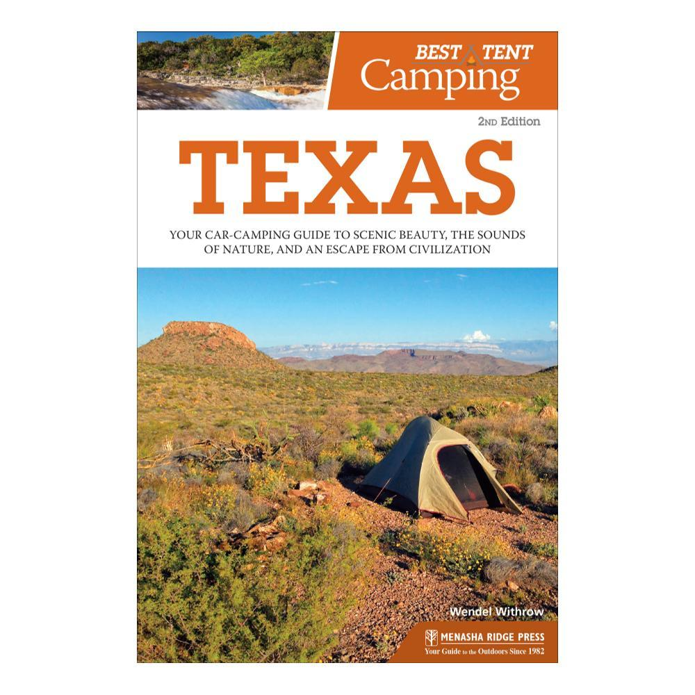 The Best In Tent Camping : Texas 2e By Wendal Withrow