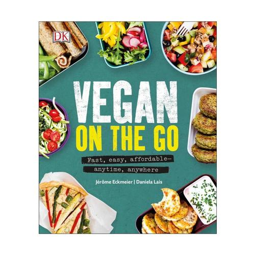 Vegan On The Go: by Jerome Eckmeier and Daniela Lais
