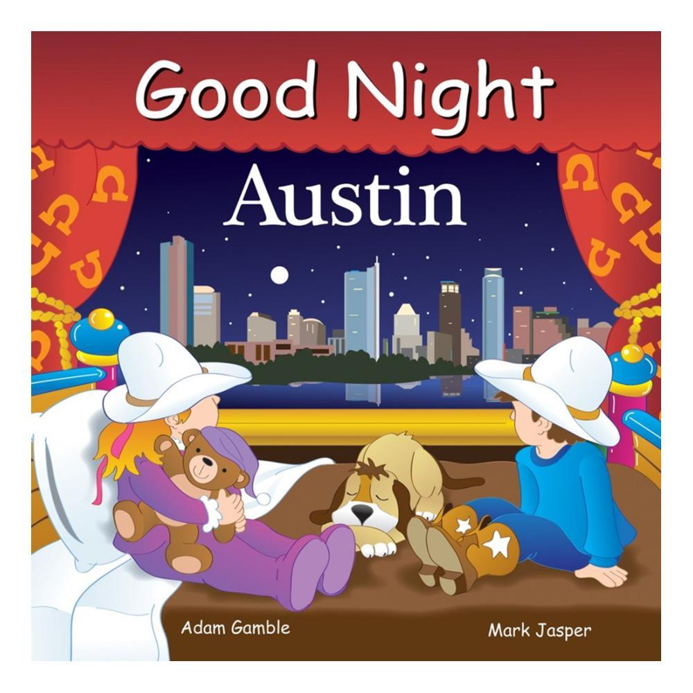 Good Night Austin By Adam Gamble And Mark Jasper