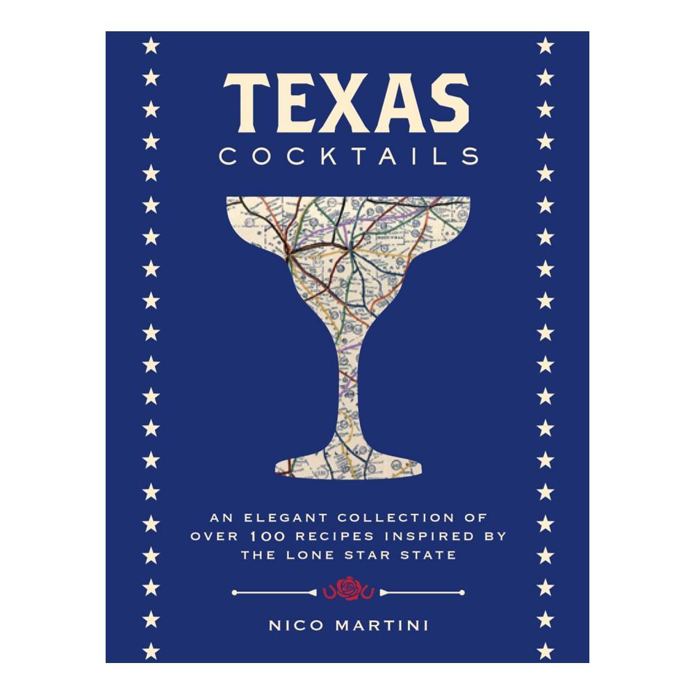 Texas Cocktails By Nico Martini