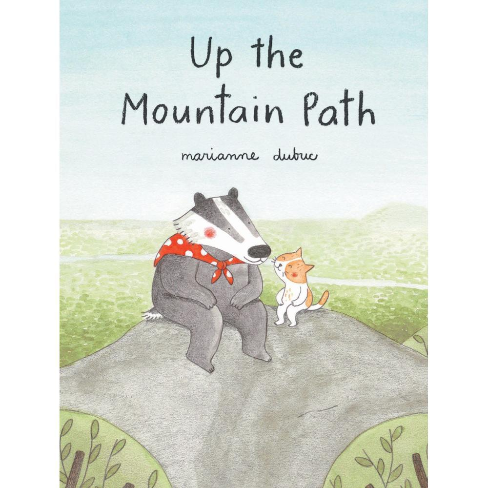 Up The Mountain Path By Marianne Dubuc