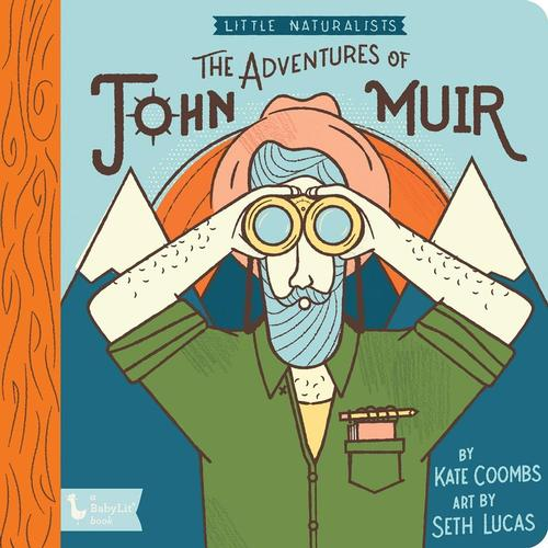 Little Naturalists: The Adventures of John Muir by Kate Coombs