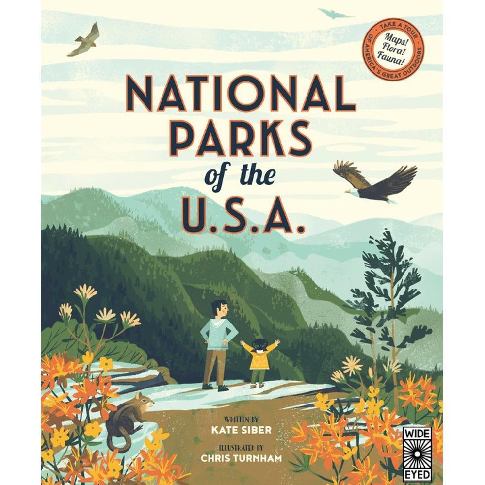 National Parks Of The U.S.A.By Kate Siber