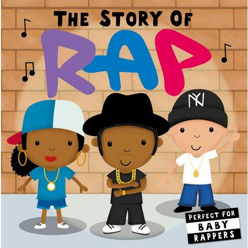 The Story of Rap by the Editors of Caterpillar Books