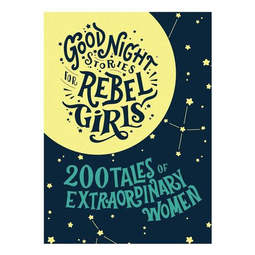 Good Night Stories for Rebel Girls - Gift Box Set: 200 Tales of Extraordinary Women by Elena Favilli