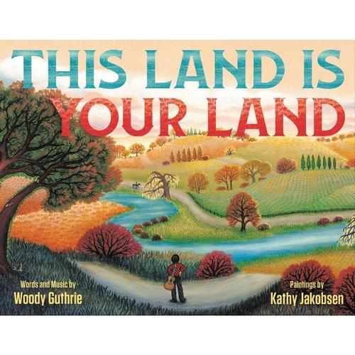 This Land Is Your Land by Woody Guthrie .