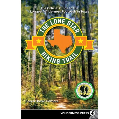 The Lone Star Hiking Trail by Karen Borski Somers