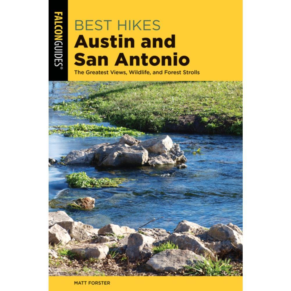 Best Hikes Austin And San Antonio By Matt Forster And Keith Stelter