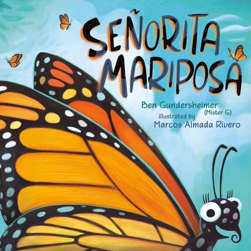 Senorita Mariposa by Ben Gundersheimer