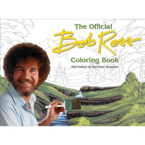 The Official Bob Ross Coloring Book: The Colors of the Four Seasons by Bob Ross