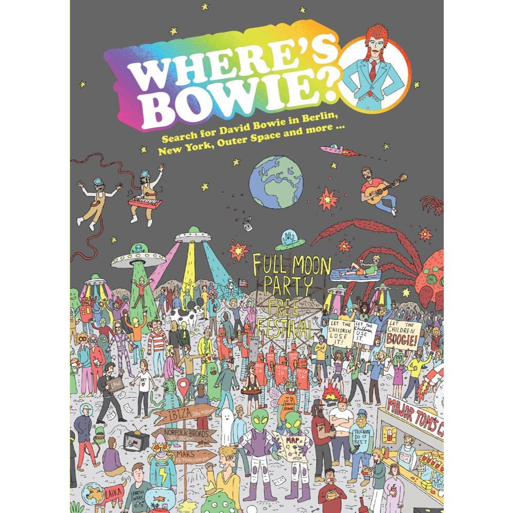 Where's Bowie ? By Kev Gahan And Hannah Koelmeyer