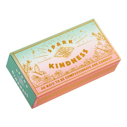 Spark Kindness by Chronicle Books .