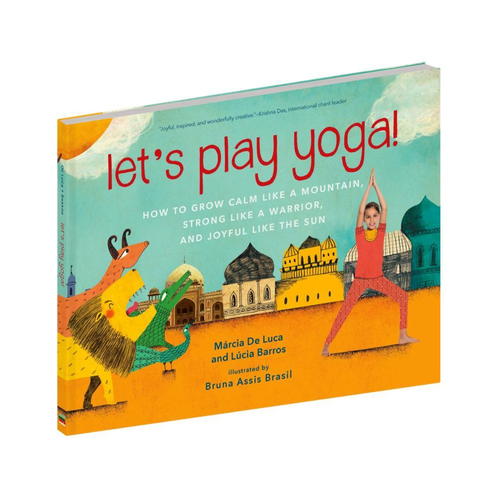 Let's Play Yoga By Marcia De Luca And Lucia Barros