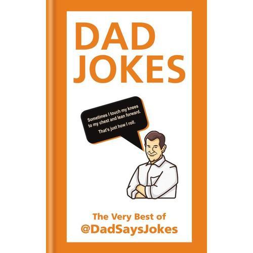 Dad Jokes: The Very Best of @DadSaysJokes