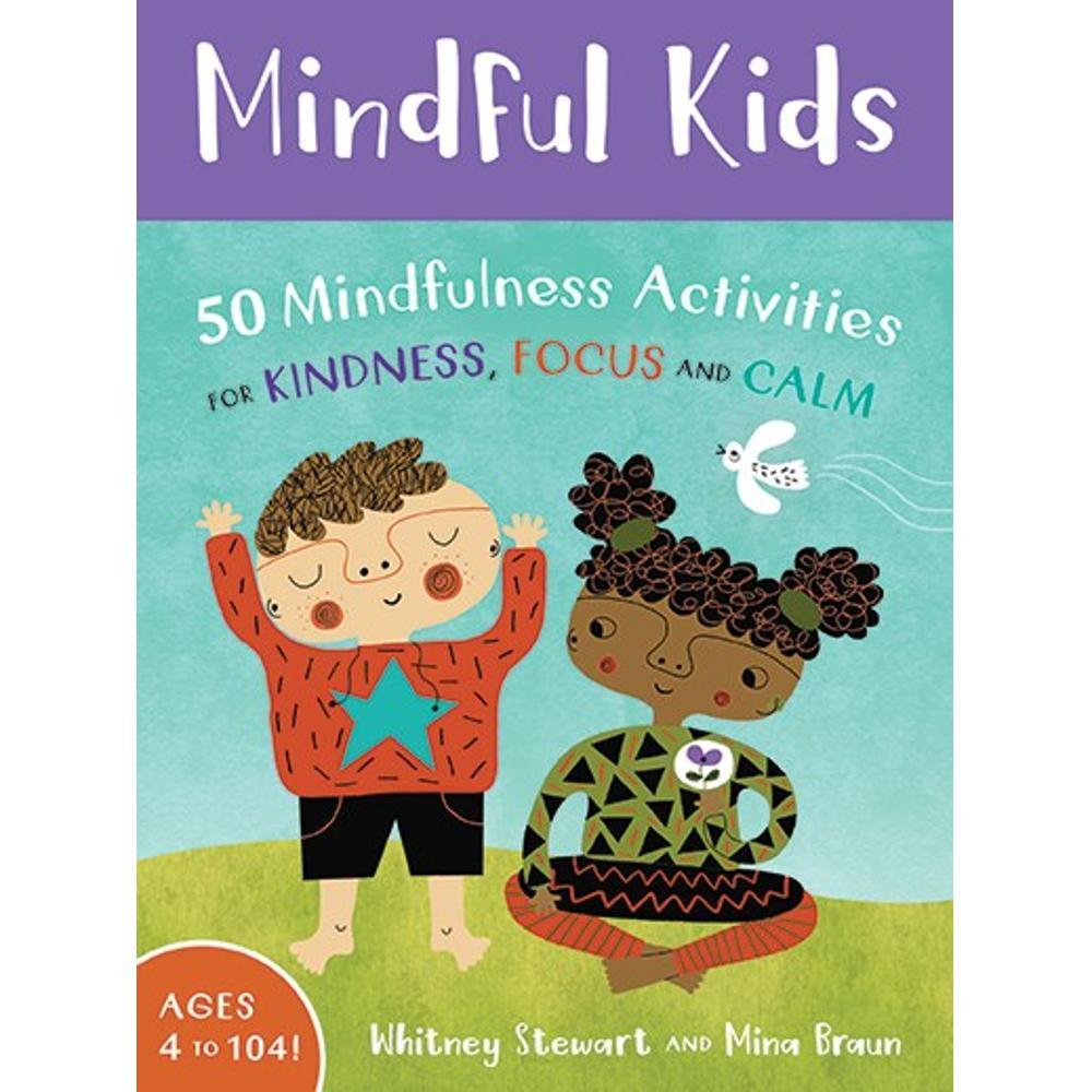 Putumayo Mindful Kids By Whitney Stewart And Mina Braun