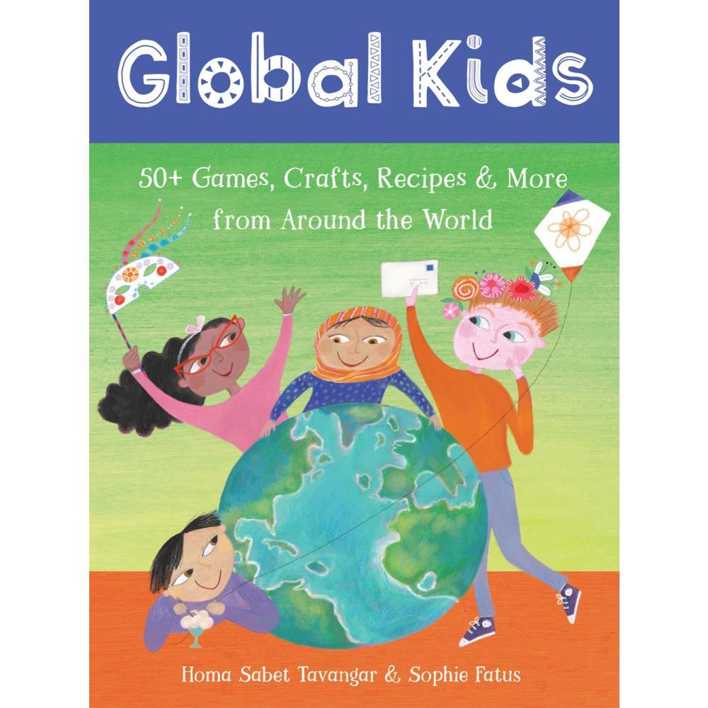 Putumayo Global Kids Activity Set By Homa Sabet Tavangar And Sophie Fatus
