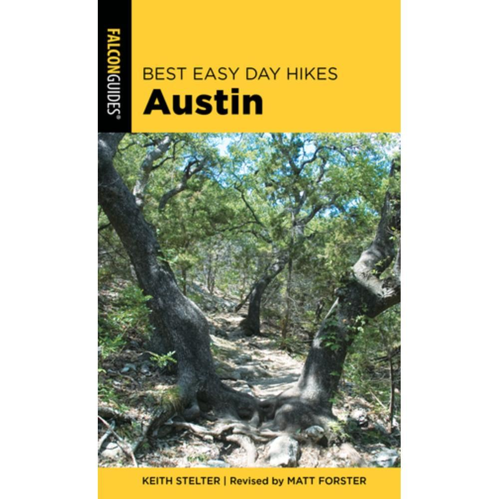 Best Easy Day Hikes Austin By Matt Forster And Keith Stelter