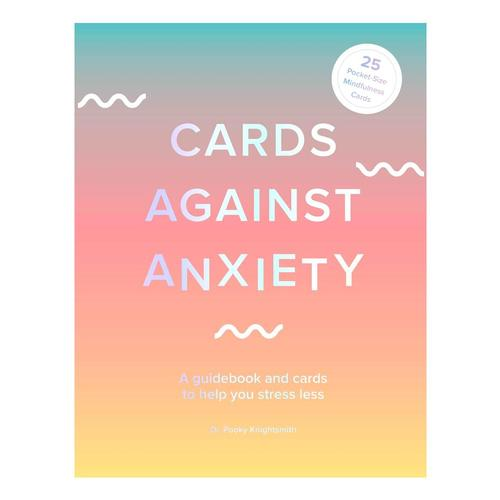 Cards Against Anxiety by Pooky Knightsmith .