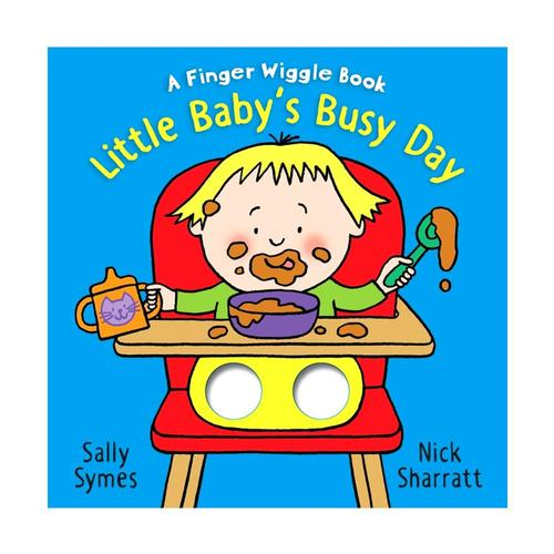 Little Baby's Busy Day: A Finger Wiggle Book by Sally Symes .