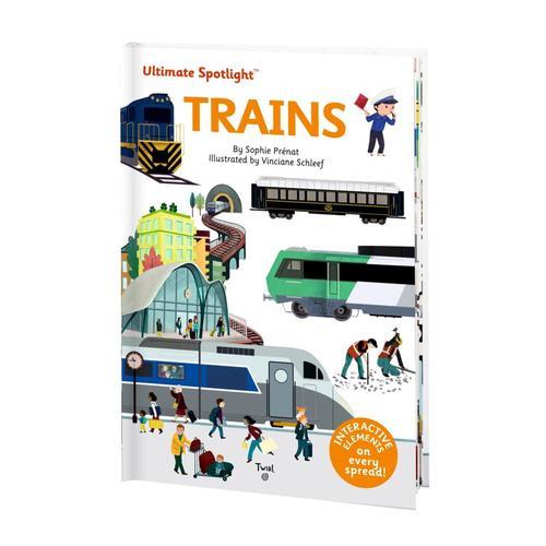 Ultimate Spotlight: Trains by Sophie Prenat .