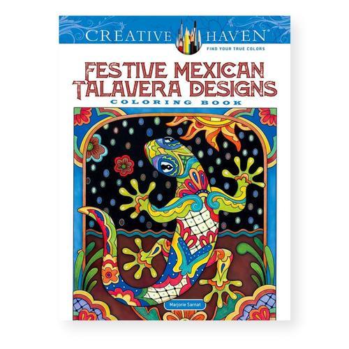 Creative Haven Festive Mexican Talavera Designs Coloring Book by Marjorie Sarnat