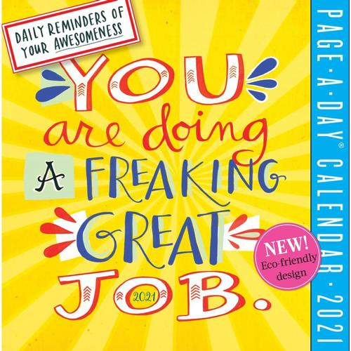 You Are Doing a Freaking Great Job Page-A-Day Calendar 2021 2021