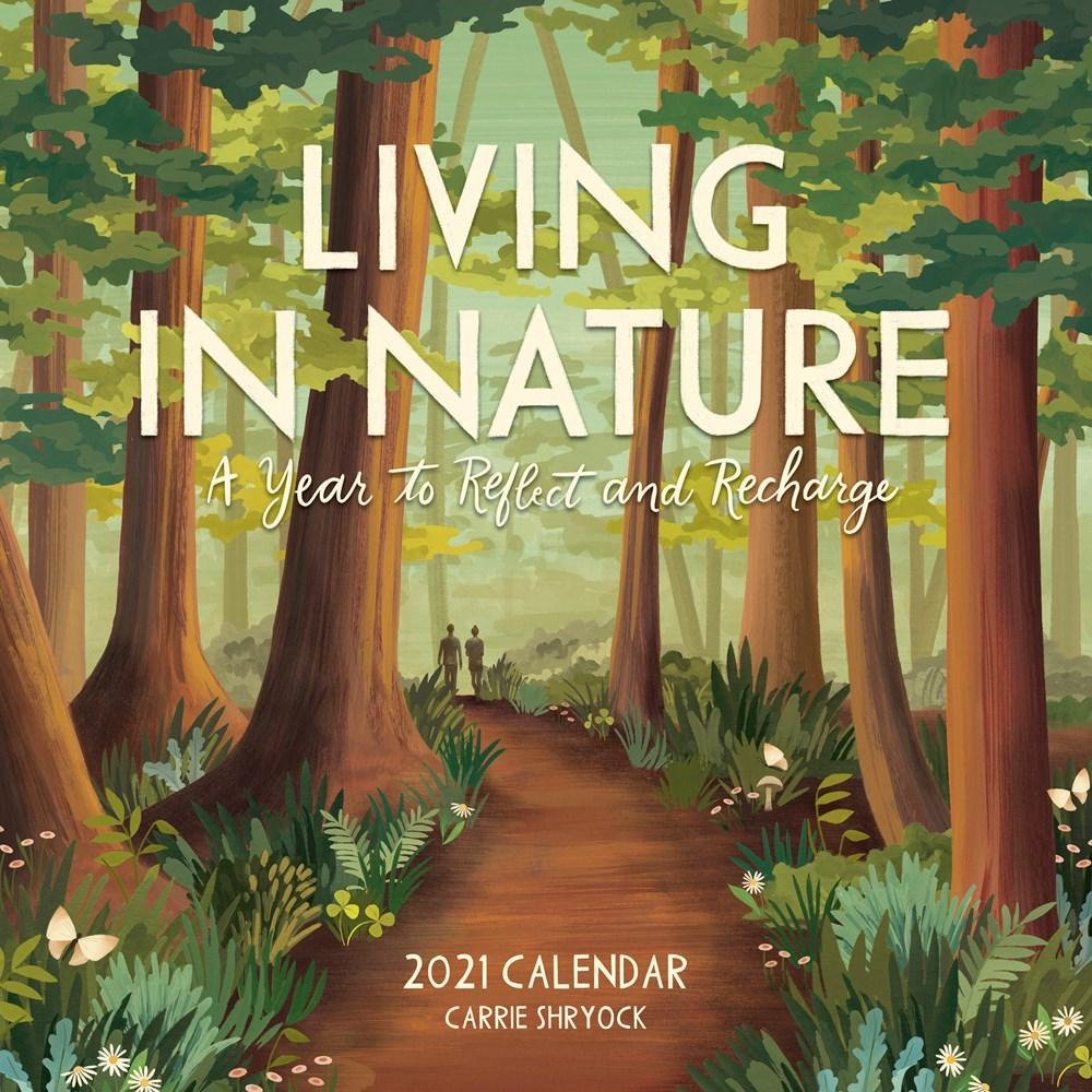 Living in Nature Wall Calendar 2021 2021