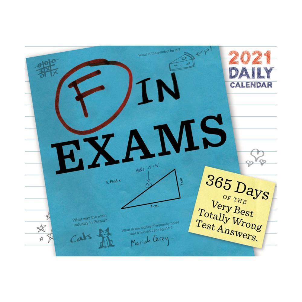 F in Exams 2021 Daily Calendar by Richard Benson 2021