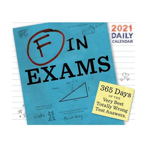 F in Exams 2021 Daily Calendar by Richard Benson 2021