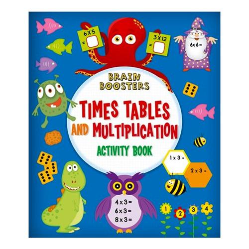 Brain Boosters: Times Tables and Multiplication Activity Book by Penny Worms .