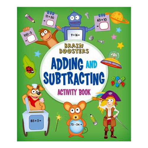 Brain Boosters: Adding and Subtracting Activity Book by Penny Worms .