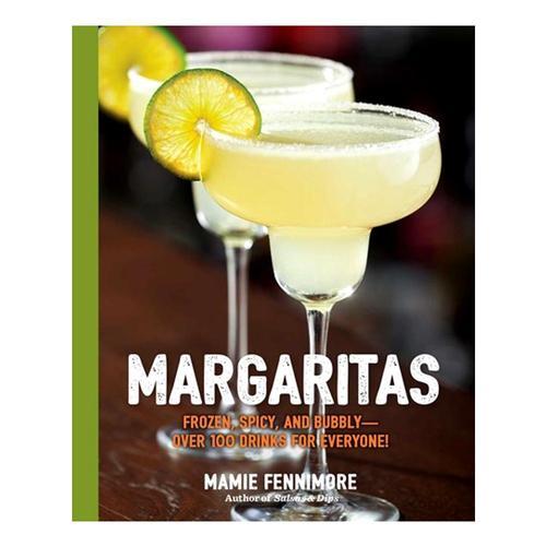 Margaritas by Mamie Fennimore .