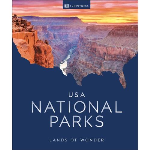 USA National Parks: Lands of Wonder by DK Eyewitness Travel