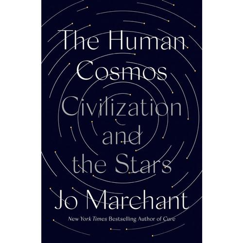 The Human Cosmos by Jo Marchant .