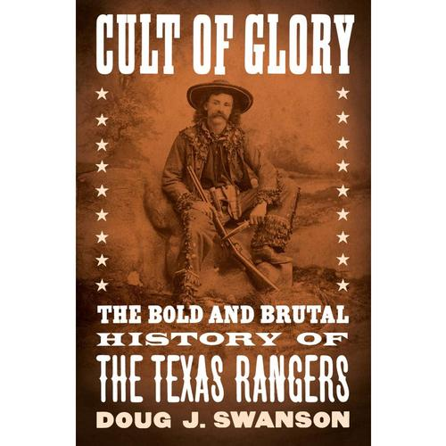 Cult of Glory by Doug J. Swanson
