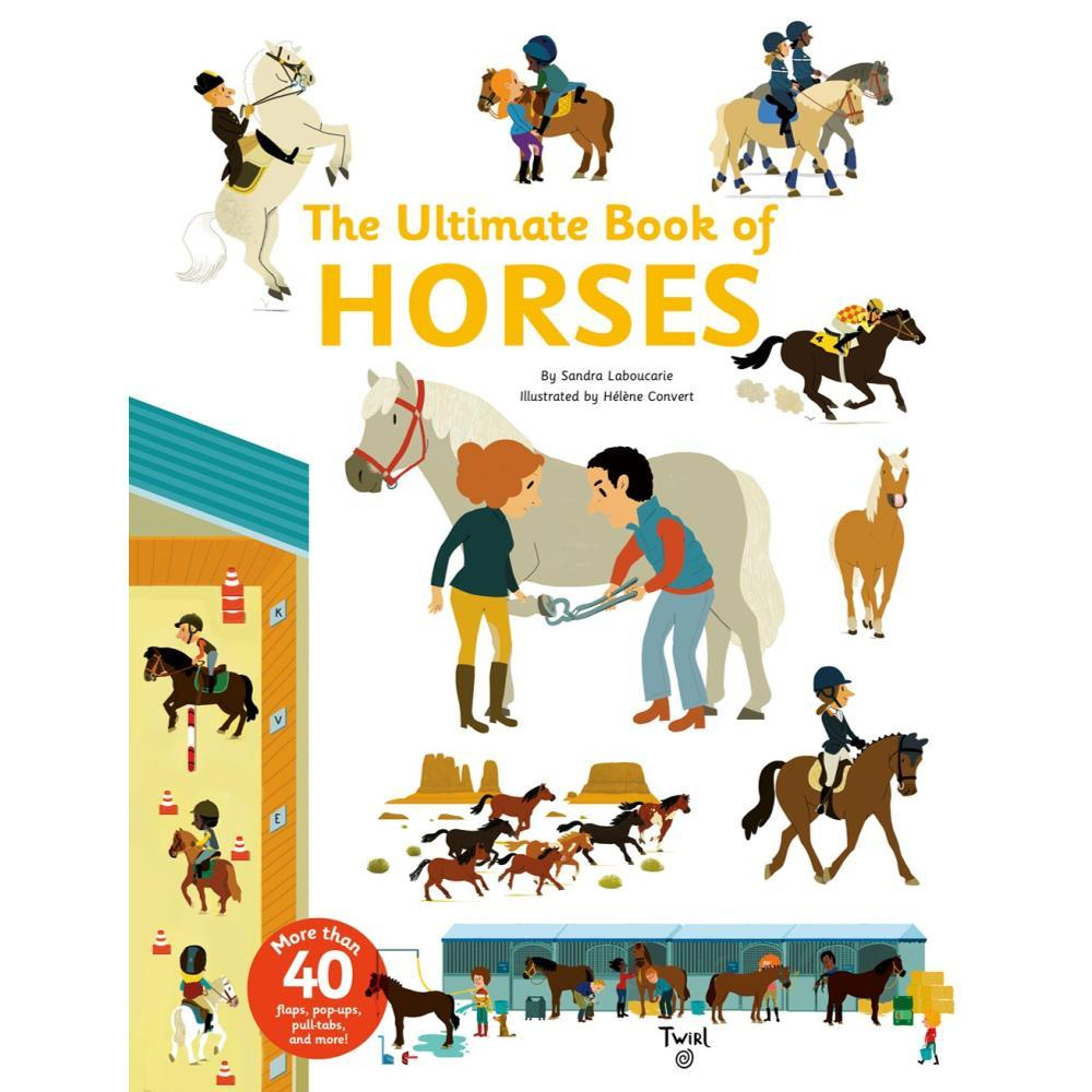 The Ultimate Book Of Horses By Sandra Laboucarie