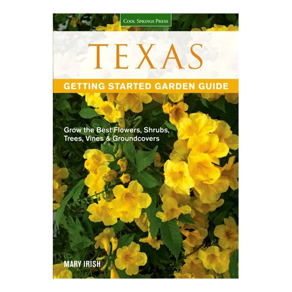 Texas Getting Started Garden Guide By Dale Groom