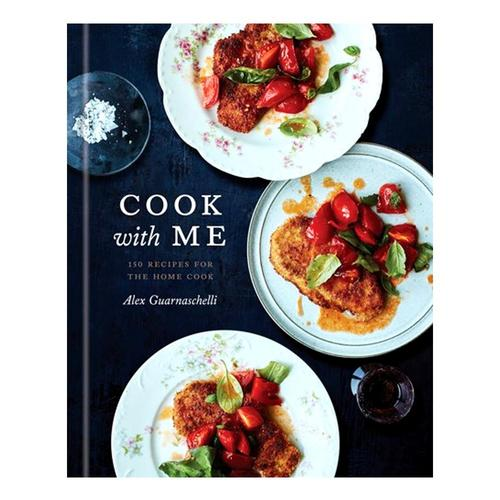 Cook with Me by Alex Guarnaschelli
