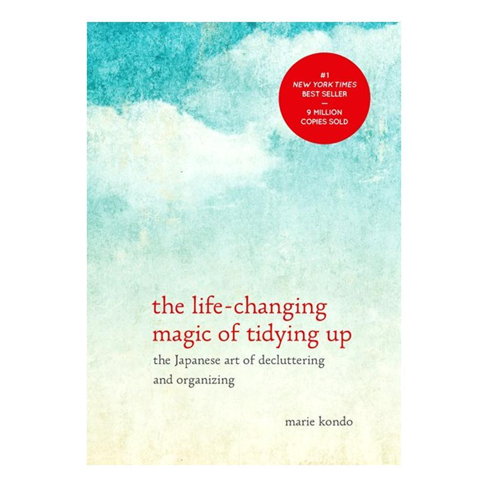 The Life- Changing Magic Of Tidying Up By Marie Kondo
