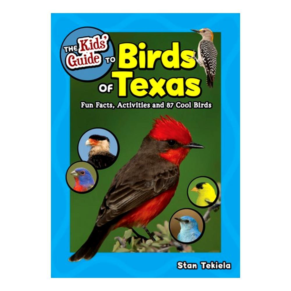 The Kids ' Guide To Birds Of Texas By Stan Tekiela