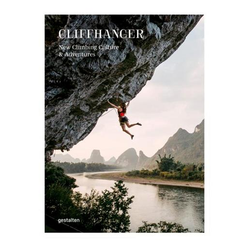 Cliffhanger: New Climbing Culture and Adventures by Julie Ellison