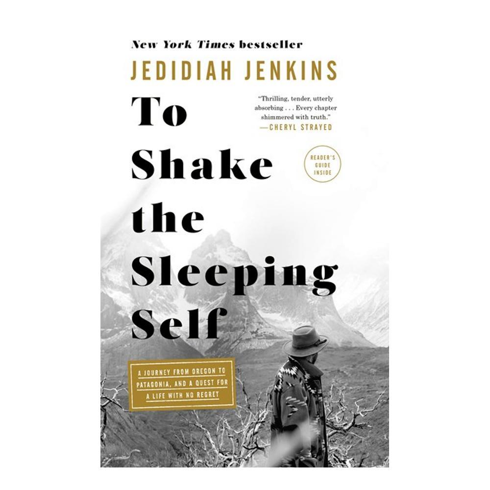 To Shake The Sleeping Self By Jedidiah Jenkins