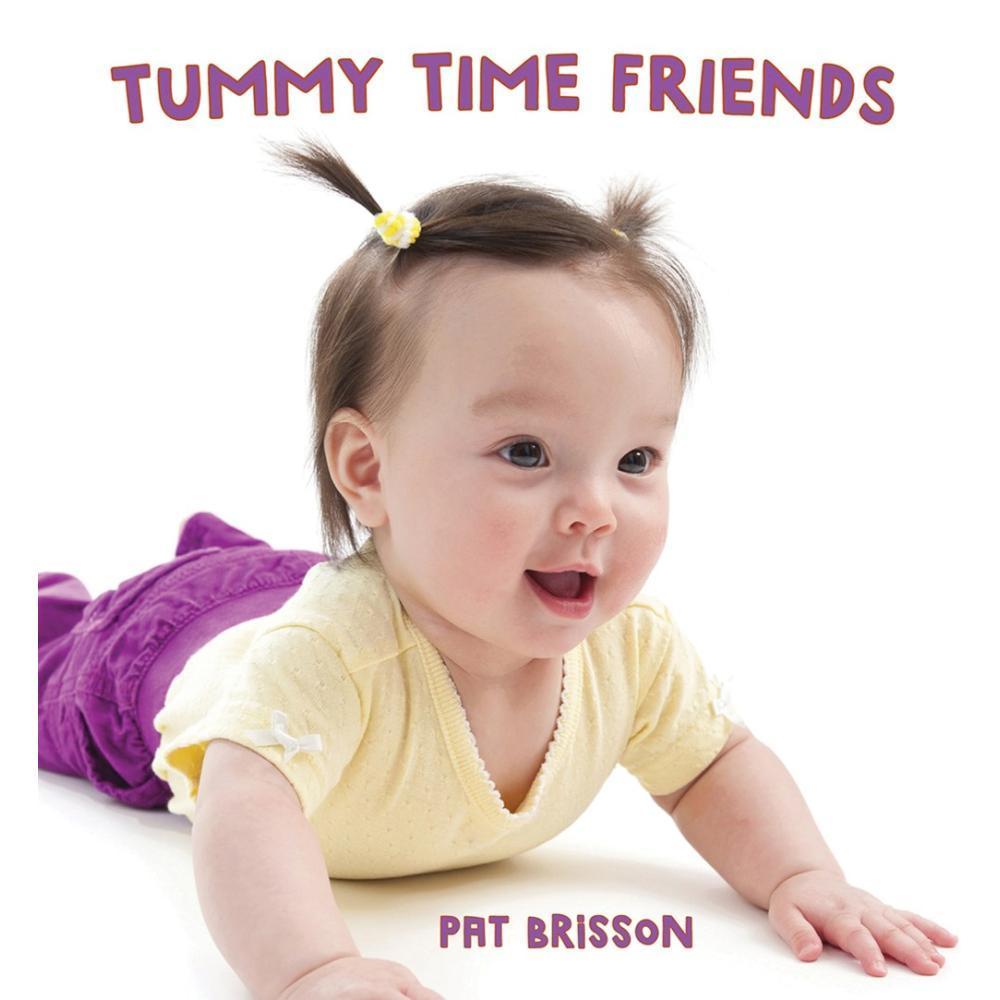Tummy Time Friends By Pat Brisson