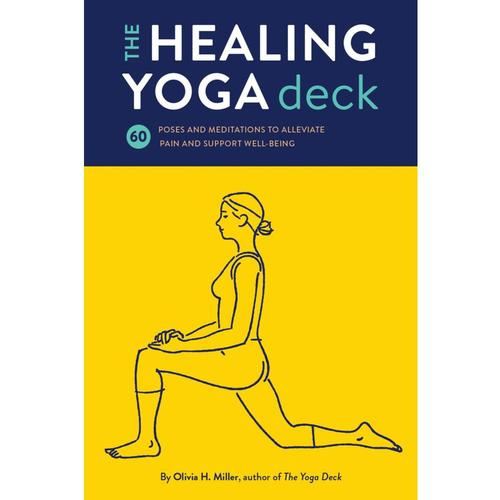 The Healing Yoga Deck by Olivia Miller .