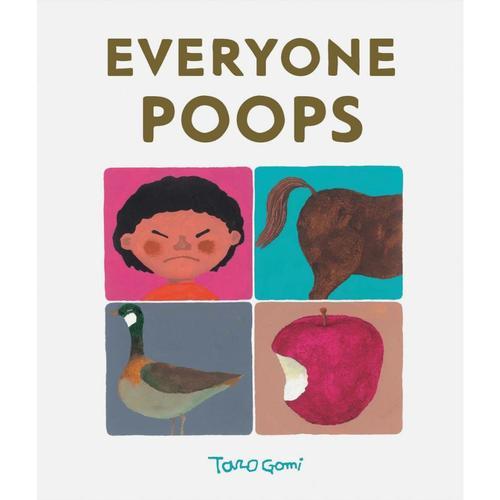 Everyone Poops by Taro Gomi .