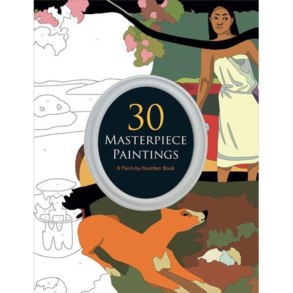 30 Masterpiece Paintings : A Paint- By- Number Book By Manon Liduena