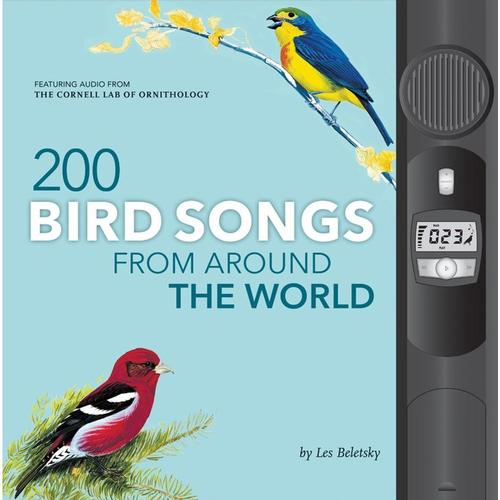 200 Bird Songs from Around the Workd by Les Beletsky