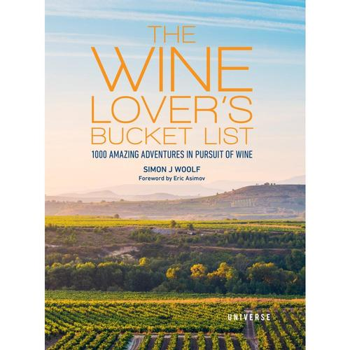 The Wine Lover's Bucket List by Simon J. Woolf
